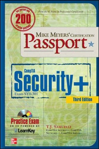 Mike Meyers' CompTIA Security+ Certification Passport, Third Edition (Exam SY0-301) (Mike Meyers' Certficiation Passport) por T. J. Samuelle