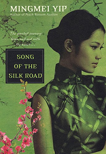 Song of the Silk Road (English Edition)