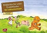 Der Lebkuchenmann: Bildkarten für unser Erzähltheater. Entdecken. Erzählen. Begreifen. Kamishibai Bildkartenset. (Märchen für unser Erzähltheater)