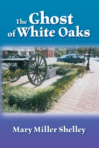 The Ghost of White Oaks Cover Image