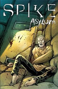 Spike: Asylum by [Lynch, Brian, Urru, Franco]