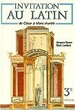 Invitation au latin 3e, de César à Marc Aurèle de Gason (1990) Relié - Magnard