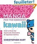 Manga for the Beginner Kawaii: How to...