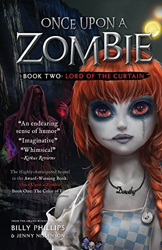 Once Upon a Zombie: Book Two: The Lord of the Curtain: Volume 2