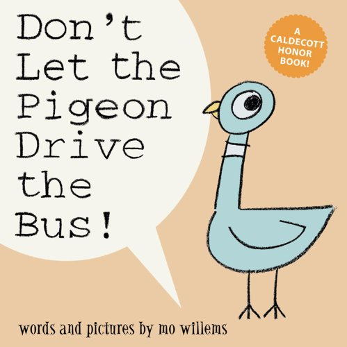 Don't Let the Pigeon Drive the Bus! (Pigeon Series)