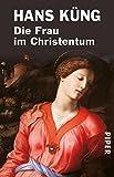 Die Frau im Christentum - Hans Küng