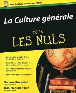 La Culture générale pour les Nuls par [Braunstein, Florence, Pépin, Jean-François]