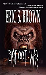 Bigfoot War by Eric S. Brown (2010-06-15)