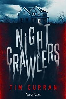 Nightcrawlers di [Curran, Tim]