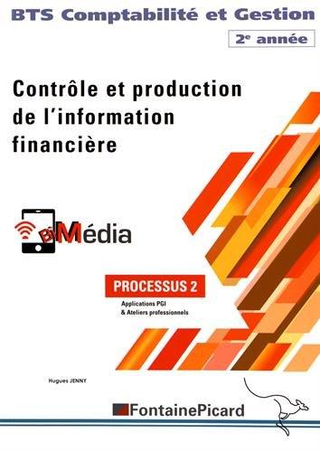 Contrôle et production de l'information financière BTS Comptabilité et Gestion 2e année : Processus 2
