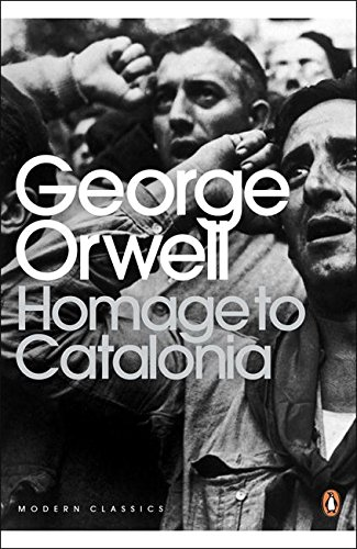 Homage to Catalonia (Penguin Modern Classics) por George Orwell