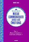 Mieux communiquer grâce aux émotions