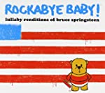 Rockabye Baby : Lullaby Renditions of...