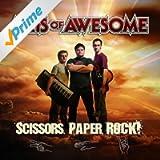 Scissors, Paper, Rock! [Explicit]