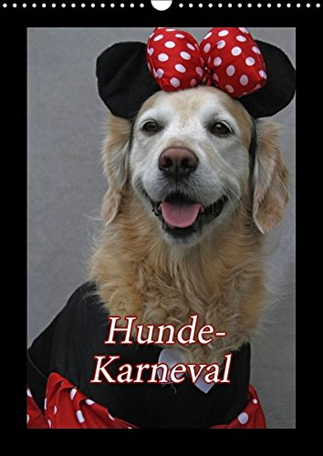 Hunde-Karneval (Wandkalender 2017 DIN A3 hoch): Zwei Hunde feiern Karneval (Monatskalender, 14 Seiten ) (CALVENDO ()