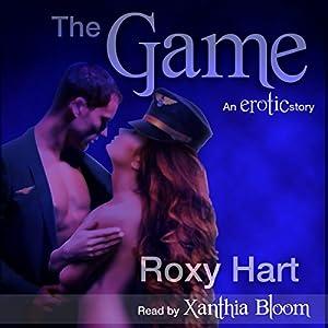 The Game An Erotic Story Audio Download Amazon Co Uk Roxy Hart