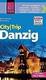 Reise Know-How CityTrip Danzig: Reiseführer mit Faltplan und kostenloser Web-App