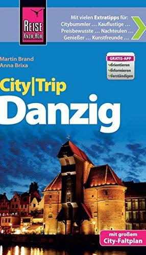 Preisvergleich Produktbild Reise Know-How CityTrip Danzig: Reiseführer mit Faltplan und kostenloser Web-App