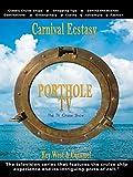 Porthole TV - Carnival Ecstasy - Ports: Key West FL, Cozumel [OV]