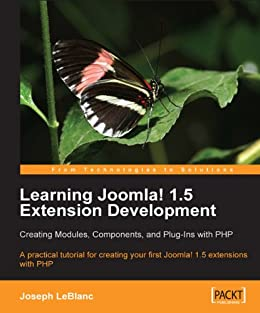 Learning Joomla! 1.5 Extension Development: Creating Modules, Components, and Plugins with PHP von [L. LeBlanc, Joseph]