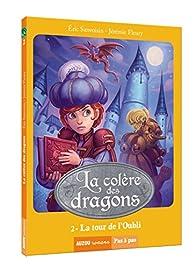 La colère des dragons, tome 2 : La tour de l'oubli par Jérémie Fleury
