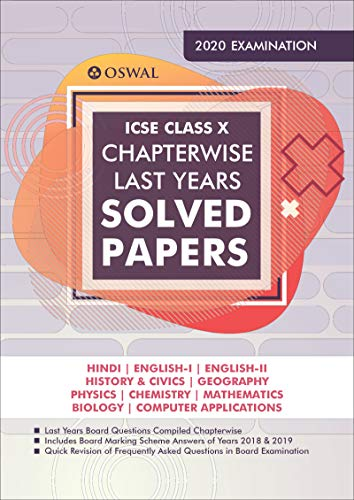 ICSE Chapterwise Last Years Solved Papers: Class 10 for 2020 Examination