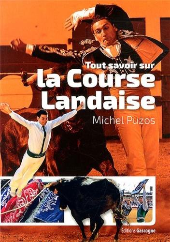 Connaître la course landaise par Michel Puzos