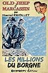 Les millions du borgne par Priollet