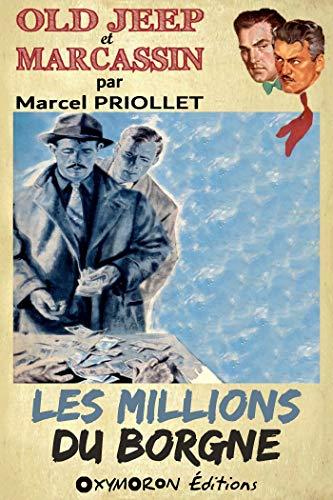Les millions du borgne par Marcel Priollet