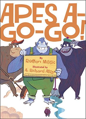 Apes A-Go-Go! by Roman Milisic (2015-07-14)