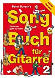 Peter Bursch's Songbuch für Gitarre 2