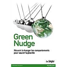 Green Nudge: Changer les comportements pour sauver la planète