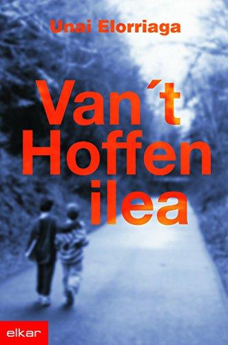 Van't Hoffen ilea (Literatura) (Basque Edition) por Unai Elorriaga Lopez de Letona