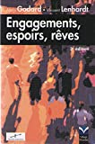 Engagements, Espoirs, Reves