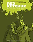 Red Ketchup, tome 4 - Red Ketchup s'est échappé !