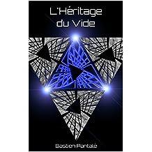 L'Héritage du Vide (Ascendance t. 3)