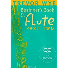 Beginner's Book for the Flute, Part Two [With CD (Audio)]