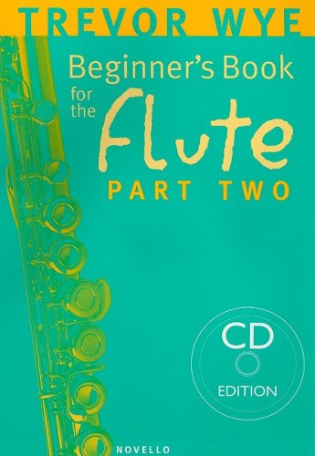 Trevor Wye: A Beginner's Book for the Flute Part Two