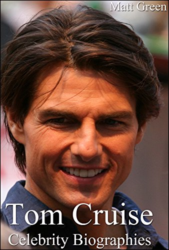 celebrity-biographies-the-amazing-life-of-tom-cruise-famous-actors-english-edition