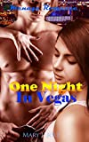 One Night In Vegas: Menage Romance (Love Triangle Inspirational New Adult College Threesome Romance) (MFF Bisexual Transgender Vacation Gambling Poker Casino Baby Pregnancy Short Stories)