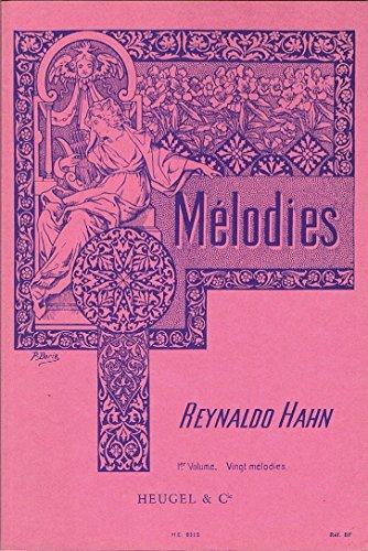 20 MELODIES 1 - arrangiert für Gesang und andere Besetzung - Klavier [Noten/Sheetmusic] Komponist : HAHN REYNALDO Le Hahn