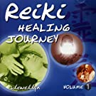 Reiki Healing Journey, Vol.1