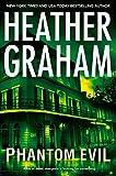Phantom Evil (Krewe of Hunters, Book 1) by Heather Graham
