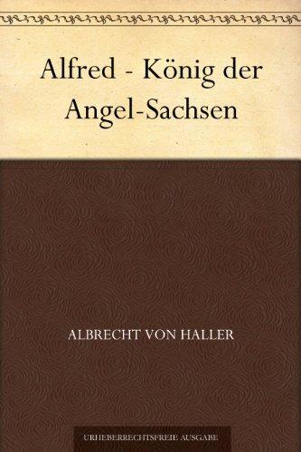 Alfred - König der Angel-Sachsen