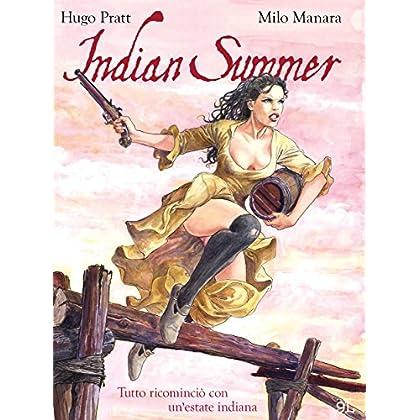 Indian Summer – Tutto Ricominciò Con Un'estate Indiana (9L)