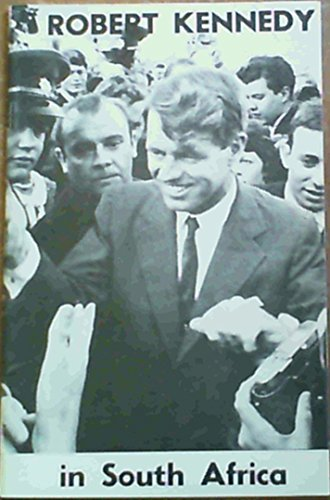 Robert Kennedy in South Africa