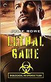 Lethal Game (Biological Response Team)