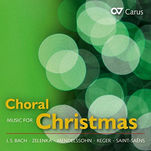 Chormusik zu Weihnachten - Choral Music for Christmas