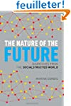 The Nature of the Future: Dispatches...