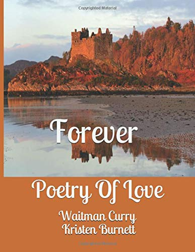 Forever: Poetry Of Love por Waitman Curry